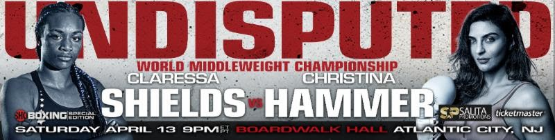 CLARESSA SHIELDS VS. CHRISTINA HAMMER NON-TELEVISED UNDERCARD TO FEATURE WOMEN'S FEATHERWEIGHT TITLE FIGHT, UNBEATEN PROSPECTS &MORE!