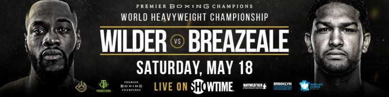 SHOWTIME Sports® To Live Stream Wilder vs. Breazeale Undercard Bouts Saturday, May18