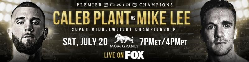 UNDEFEATED SUPER MIDDLEWEIGHT WORLD CHAMPION CALEB PLANT MAKES FIRST TITLE DEFENSE IN PRIMETIME SHOWDOWN AGAINST UNBEATEN MIKE LEE